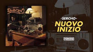 SERCHO - 13 - NUOVO INIZIO (LYRIC VIDEO)
