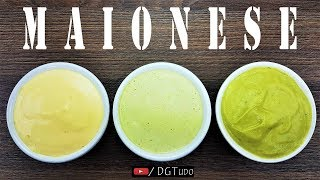 Como Fazer MAIONESE CASEIRA Normal, Verde e Vegana (Abacate) | 3 Maioneses Fáceis e Perfeitas