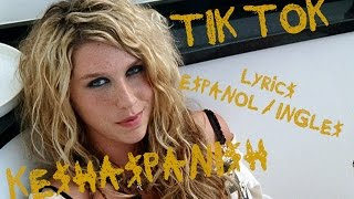 Ke$ha - Tik Tok [Lyrics Español/Ingles] (Official Video)