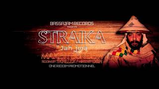 STRAIKA D - Jah Jwa - ( make it bun dem riddim by Skrillex ) - BASSAJAM RECORDS