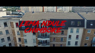 Lema Ndule - Chimboke (Clip Officiel)