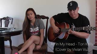 All In My Head - Tori Kelly Cover (ft. Hakeemp Kim)