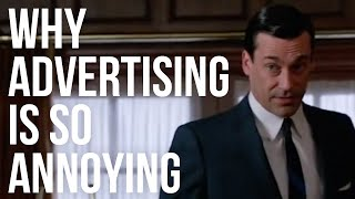 Why Advertising is Annoying