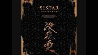 SISTAR (씨스타) - Yeah Yeah [4th Mini Album '沒我愛 (몰아애)']