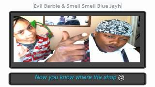 Nicki Minaj - Beez In The Trap ft. 2 Chainz by 8 yr old Evil Barbie & Smell Smell Blue Jayh