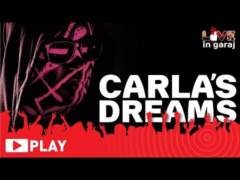 Carla's Dreams - Beretta| LIVE