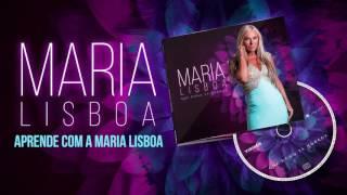 Maria Lisboa - Aprende Com Maria Lisboa (Oficial Audio)