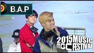 [2015 MBC Music festival] 2015 MBC 가요대제전 B.A.P - My Childhood Dream + Love Is...(3+3=0) 20151231 width=
