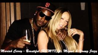 Mariah Carey - Beautiful (Remix) (Feat. Miguel & Young Jeezy) + DL LINK