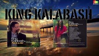King Kalabash °°°° Ca me degoute°°° Yon'n a lot