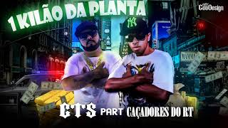 CTS Kamika-z e Caçadores do RT Um Kilão da Planta