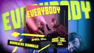 Joachim Garraud Feat. Perry vs Etty Farrell - Everybody (Remixes Teaser)