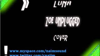 Luna Zoe Unplugged (cover)