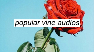 popular vine audios