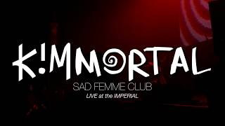Sad Femme Club (live at Junofest) - Kimmortal feat. Immigrant Lessons