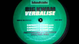 Big Kwam - Capacity Blown