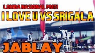 JABLAY I LOVE U VS SERIGALA - LOMBA NASIONAL PMTI 2017 KERADENAN