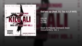 Eat'em up (feat. DJ Taz & Lil Will)
