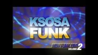 KSOSA FUNK Presents : NEW FUNK ERA Vol.2  [TRAILER 2013]