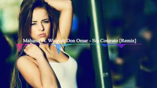 Maluma Ft Wisin & Don Omar - Sin Contrato [Remix]