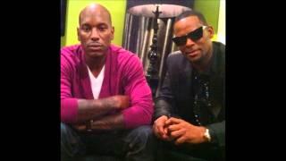 Tyrese - I Gotta Chick ft. Tyga & R. Kelly