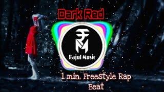 Dark Red | 1 min. Freestyle Rap Beat | Dark Rap Beat | 2018 Freestyle Rap Beats | Rajul Music