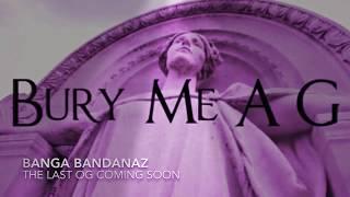 2Pac - Bury Me A G ft Banga Bandanaz ( Thug Life )