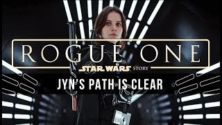 Michael Giacchino: Jyn's Path is Clear [Rogue One: A Star Wars Story Unreleased Music]
