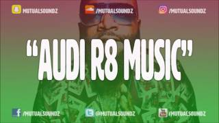 Hip Hop/Rap Instrumental - Audi R8 Music - Prod by Mutual Soundz
