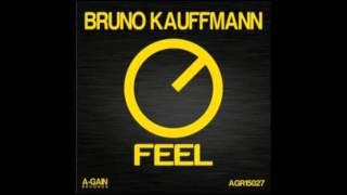 AGR15027 - Bruno Kauffmann - Feel (Original Mix)