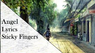 Sticky Fingers- Angel Lyrics