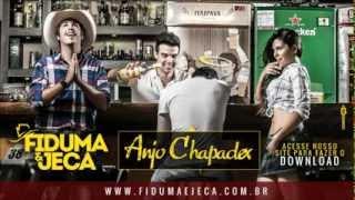 Fiduma & Jeca - Anjo Chapadex (2014)