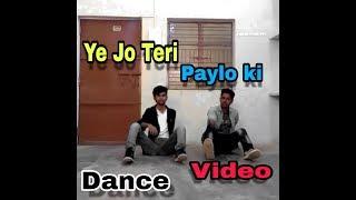 Ye Jo Teri Payalon ki dance video/villain & rock/villain A.k.