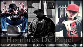 Hombres De Papel ! Originale-z / Feat Mr Molliere / Insomnio !!