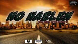(NO HABLEN) -  K Ranza Ft ShortyMc & DeneckEc