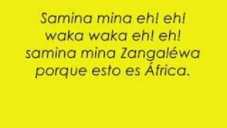 Shakira - Waka Waka Spanish version with Lyrics