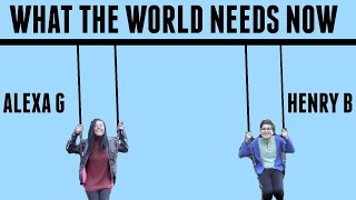 What The World Needs Now Cover