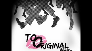 Too Original  (Blak Lukers Remix)  - Major Lazer ft. Elliphant & Jovi Rockwell