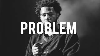 "J cole x Kendrick Lamar type beat - "" Problem """