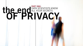 The End of Privacy 1/3