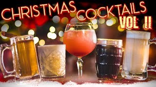 Christmas Holiday Cocktails VOL II