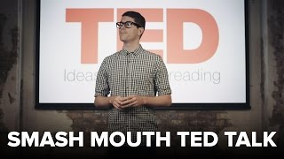 Smash Mouth's All Star but it's a Ted Talk