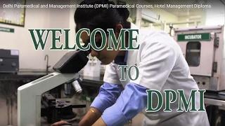 Delhi Paramedical and Management Institute (DPMI), paramedical coursesHotel Management Diploma
