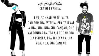 Cravo e Canela - Anitta ft. Vitin [letra]