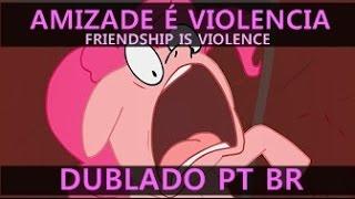 My little Doomsday - Amizade é violencia Dublado PT BR