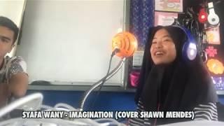 Syafa Wany - Imagination (Cover Shawn Mendes)