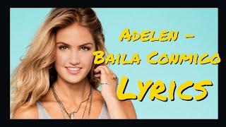 Adelen - Baila Conmigo Lyrics