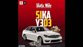 Shatta Wale - Sika Y3d3 (Audio Slide)