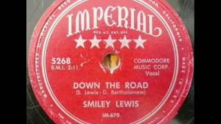 SMILEY LEWIS  Down the road  IMPERIAL .flv