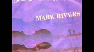 Mark Rivers   Violin In The Moonlight